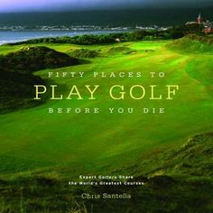 50 Places to Play Golf