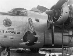 """B-24 Liberator """"This Above All"""" nose art"""