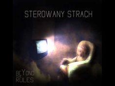 Beyond The Rules - Sterowany Strach
