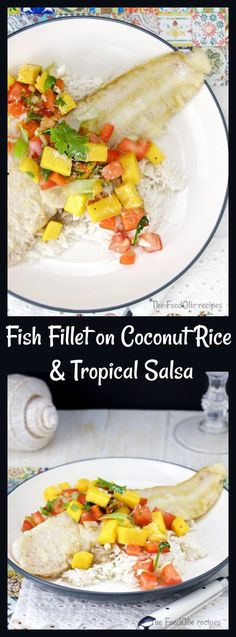 Grilled Fish Fillet on a sweet Coconut Rice, topped with a fresh salsa tropical with a touch of heat to bring you right under the tropics sun! #coconut #fish #salsa #tropical