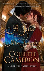 A Kiss For Miss Kingsley by Collette Cameron ebook deal