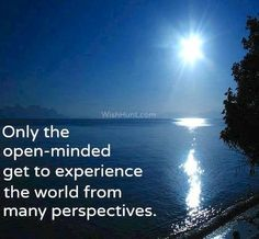 Be Open Minded Quotes