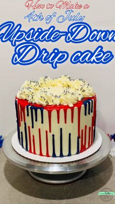 of July Upside Down Drip Cake Impressive Upside-Down Drip Cake - SO much easier than it looked at first! Red white and blue cake, frosting, and drips - perfect for the of July! Chocolate Chip Cake, Oreo Cake, Chocolate Ganache, Cake Decorating Videos, Cake Decorating Techniques, Food Cakes, Cupcake Cakes, Cupcakes, Mini Cakes