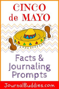 With these facts and creative writing prompts, you can provide your students with insight into the background of Cinco de Mayo and give them an opportunity to reflect on how it is celebrated! Journal Topics, Journal Prompts, Writing Prompts For Kids, Writing Tips, Creative Teaching, Teaching Tools, Journaling, Receptive Language, Classroom Activities