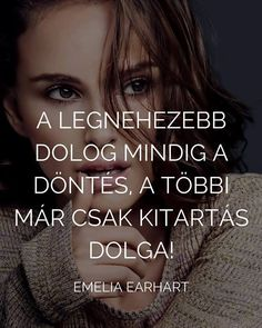 A legnehezebb dolog...♡ Wise Quotes, Motivational Quotes, Inspirational Quotes, Dont Break My Heart, Daily Wisdom, Affirmation Quotes, Body Motivation, Affirmations, Quotations