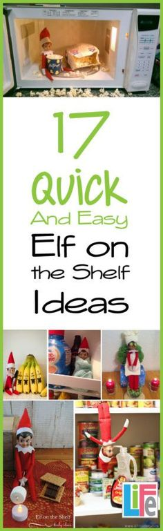Have the fun of an elf, without all the work.  check out these 17 quick and easy elf on the shelf ideas!