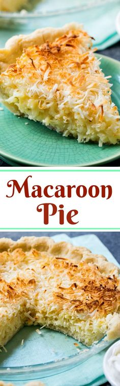 Macaroon Pie Coconut Macaroon Pie is a coconut lover's dream! Tastes like lots of macaroon cookies in a pie crust.Coconut Macaroon Pie is a coconut lover's dream! Tastes like lots of macaroon cookies in a pie crust. Köstliche Desserts, Delicious Desserts, Dessert Recipes, Yummy Food, Pudding Desserts, Plated Desserts, Coconut Recipes, Pie Coconut, Coconut Dream