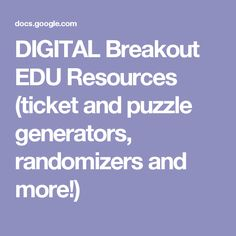 DIGITAL Breakout EDU Resources (ticket and puzzle generators, randomizers and more!) Escape The Classroom, Future Classroom, Teaching Strategies, Teaching Tools, Teaching Themes, Learning Activities, Teacher Resources, Escape Room, Breakout Edu Games