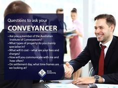 Questions to ask your Conveyancer: 1.Are you a member of the Australian Institute of Conveyancers? 2.What types of property do you mainly specialise in? 3.What will it cost – what are your fees and charges? 4.How will you communicate with me and how often? 5.On settlement day, what time frames are we looking at? Questions To Ask, This Or That Questions, Sydney Area, What Type, Letter Board, Law, Frames, Boutique, School