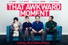 Check out a couple of great new clips from That Awkward Moment, which hits the big screen this week.
