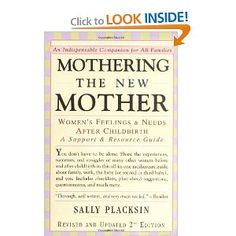 Mothering the New Mother: Women's Feelings & Needs After Childbirth: A Support and Resource Guide