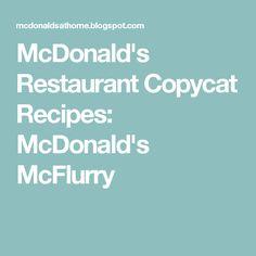 McDonald's Restaurant Copycat Recipes: McDonald's McFlurry
