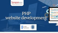Gain Prominent Online Visibility with PHP Website Development Website Development Company, Web Development, Php Website, Mobile Friendly Website, Web Technology, Website Themes, Business Goals, Web Application
