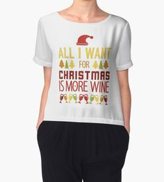 All I Want For Christmas Is More Wine by bubbliciousart