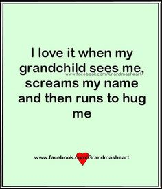 I absolutely love surprising the grandkids when I visit. It makes a grandparent feel wonderful to see how excited they are to see you. Nana Quotes, Family Quotes, Funny Grandma Quotes, Just For You, Love You, My Love, Quotes About Grandchildren, Grandkids Quotes, Great Quotes