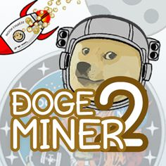 Playing Dogeminer 2: Back 2 The Moon™