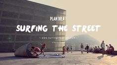 TARP SURFING | Surfing The Street  www.surfingthestreet.com