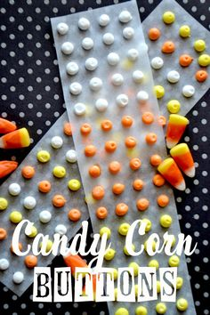 Candy Corn Buttons! Such a fun idea for Halloween!