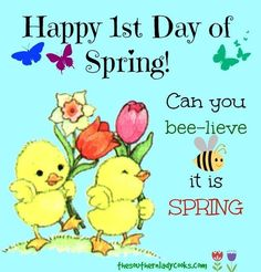 Happy 1st Day of Spring....