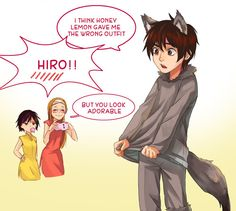 Part 2 <<< I'm a wolf.... - Hiro Hamada #RealHiroHamada <<<< He can take Dippers old job at the shack XX
