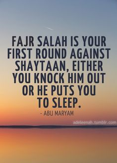 Ain't that the truth. Get up people. Don't be lazy. Your only letting shaytaan win over you. #muslims #fajr #salaat