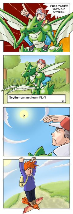 I never understood why some Pokemon couldn't learn Fly. Lame-o.