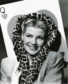 Rita Hayworth With Leopard Scarf ༺♥༻ As A Young Kitten & Queen Of Hearts In Hollywood,...