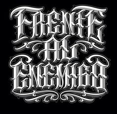 Chicano lettering                                                       …