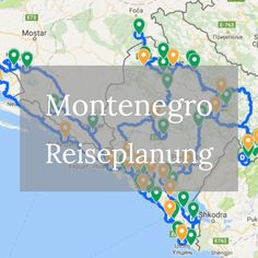 Montenegro Roadtrip - Reiseplanung, Route, Bucketlist & Co