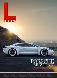 La revista que esta donde tu estas. El nuevo super auto eléctrico de Porsche el Mission E y todos los contenidos que mes a mes buscas, Tiempo, Moda, Salud, Belleza, Fitness, Puros y mucho mas.