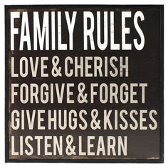 My parents were wise before their time. This could have been their motto.   Family Rules Framed Wall Art