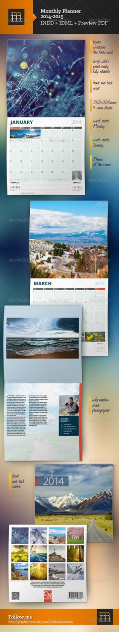 Monthly Planner 2014+2015 #GraphicRiver UPDATE: calendar for 2015 added + calendar 2015 live preview + calendar 2015 live preview Features: Week starts Monday Week starts Sunday 28 pages Front and back cover pages Information about photographer and contacts 300×300 mm, 5 mm bleeds CMYK colors Print ready Fully editable Layers, swatches, paragraph styles Preview images are not included in download! File formats: INDD CC IDML (CS4 or higher) PDF Preview Free fonts used: Open sans Open sans…