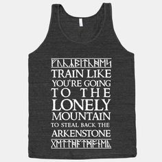 Train Like You're Going To The Lonely Mountain To Steal Back The Arkenstone   HUMAN