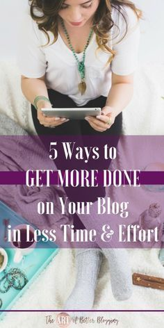Many bloggers are overwhelmed and seem to think that it takes a ton of time, effort, energy, blood, sweat & tears to be a successful blogger. Nope. The hustle is a lie. Why constantly hustle in your blog & biz when there IS a better way? Get More done on your blog in less time & effort with these 5 strategies! #blogging #bloggingtips