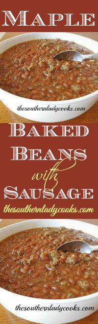 the-southern-lady-cooks-maple-baked-beans-with-sausage