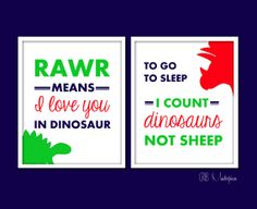 """Dinosaur Sayings Baby Boy Nursery Art - Rawr Means I Love You - I Count Dinosaurs Not Sheep - You Pick the Colors. It's from my Etsy shop """"Crib Masterpiece."""" Check it out! Dinosaur Quotes, Dinosaur Crafts, L Love You, My Love, Dinosaur Nursery, Color Palate, Baby Boy Nurseries, Nursery Art, Smudging"""