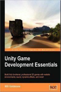 Unity Game Development Essentials My Dev Book Unity Game Development Unity Games Game Development