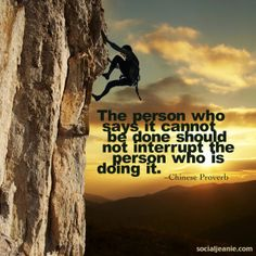 36 Amazing Climbing Quotes images | Motivation quotes, Quotes
