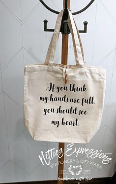 Recycled Cotton Tote Bag - If you think my hands are full Jute Tote Bags, Cotton Tote Bags, Vinyl Designs, Heat Transfer Vinyl, Graduation Gifts, Bag Making, Cotton Canvas, Thinking Of You, Recycling