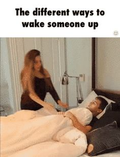 The different ways to wake someone up / iFunny :)