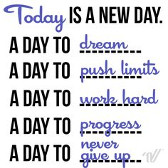 Today is a new day                                                                                                                                                                                 More