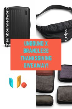 Thanksgiving Unbound Travel Giveaway from Unbound & Brandless! Enter Today with the link