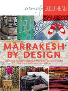 Marrakesh By Design by @Maryam Montague. So, so good... and the TEXTILES!