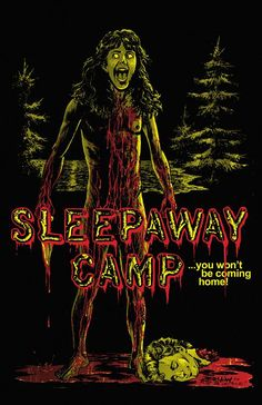 Sleepaway Camp Angela's Revenge Poster :: Posters :: Posters & Art :: House of Mysterious Secrets - Specializing in Horror Merchandise & Collectibles Horror Movie Posters, Best Movie Posters, Best Horror Movies, Classic Horror Movies, Movie Poster Art, Scary Movies, Fan Poster, Terror Movies, Sleepaway Camp