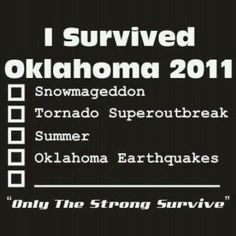 You have to be tough to be an Oklahoman.