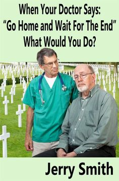 What would You do if you were diagnosed with Idiopathic Pulmonary Fibrosis? What if your doctor told you that you only had six months to live, effectively handing you a death sentence.