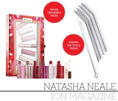 Natasha Neale, Online Content Editor, ION Magazine Stainless Steel Straws, $12 CAD, The Tickle Trunk  Fresh Sugar Treasures, $58 CAD, Sephora