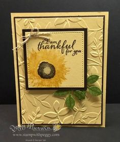 Stampin' Up! Painted Harvest Stamp Set, Leaf Punch, Layered Leaves Embossing Folder, Fall, Thanks. See details at www.stampwithpeggy.com