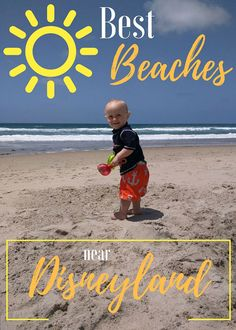 Best Beaches near Disneyland with a baby on the beach