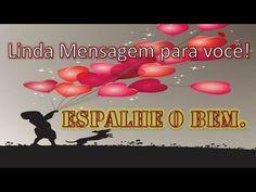 ESPALHE O BEM - Linda Mensagem de Reflexão - para WhatsApp